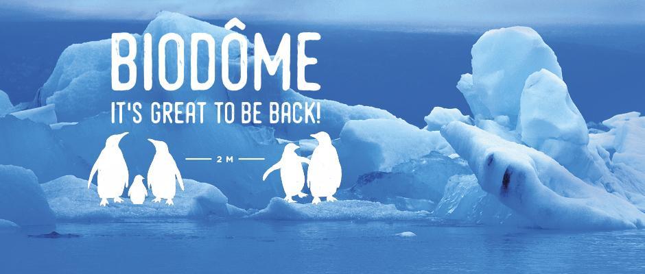 Biodôme - Grand reopening