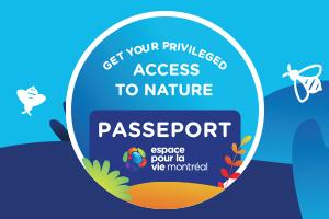 Espace pour la vie Passport - Billetterie