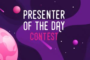 Presenter of the Day contest