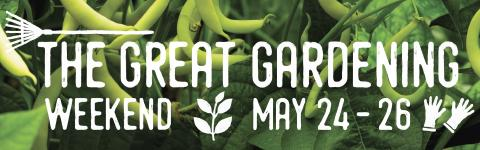 The Great Gardening Weekend