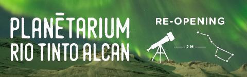 Reopening of Planetarium Rio Tinto Alcan